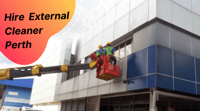 Hire External Cleaner Perth